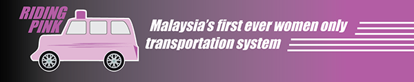 Malaysia first ride hailing sharing for women Kuala Lumpur urban mobility